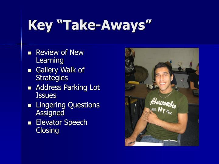 """Key """"Take-Aways"""""""