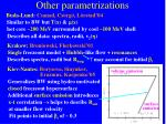 other parametrizations
