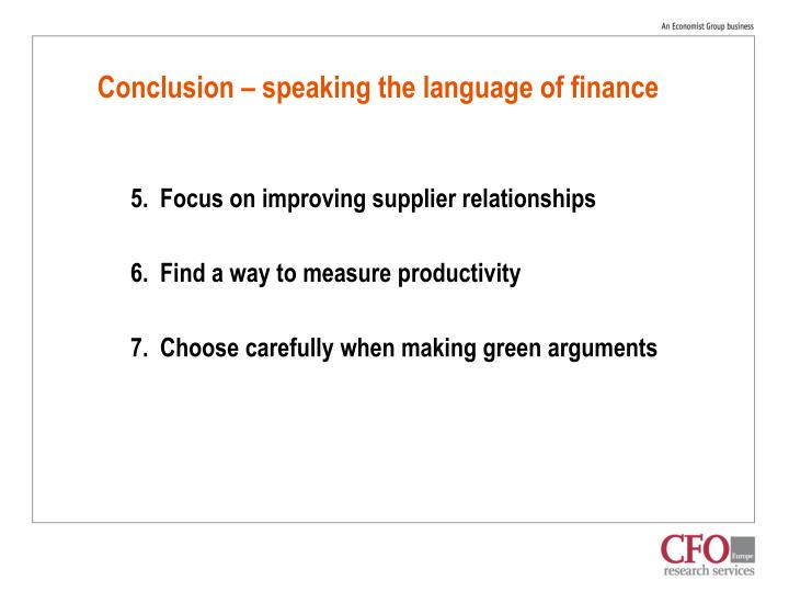 Conclusion – speaking the language of finance