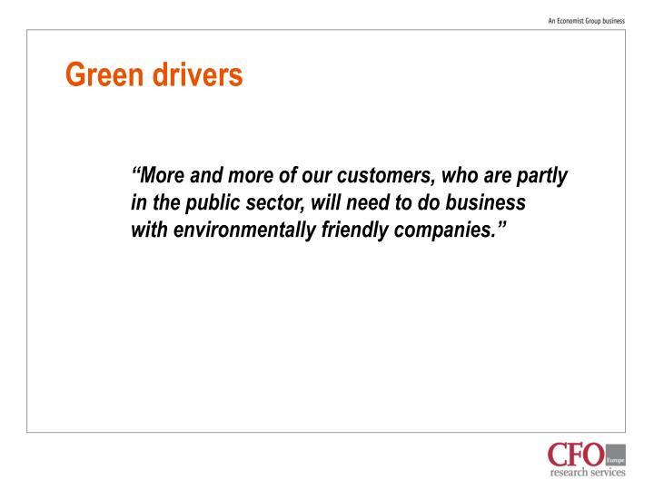 Green drivers