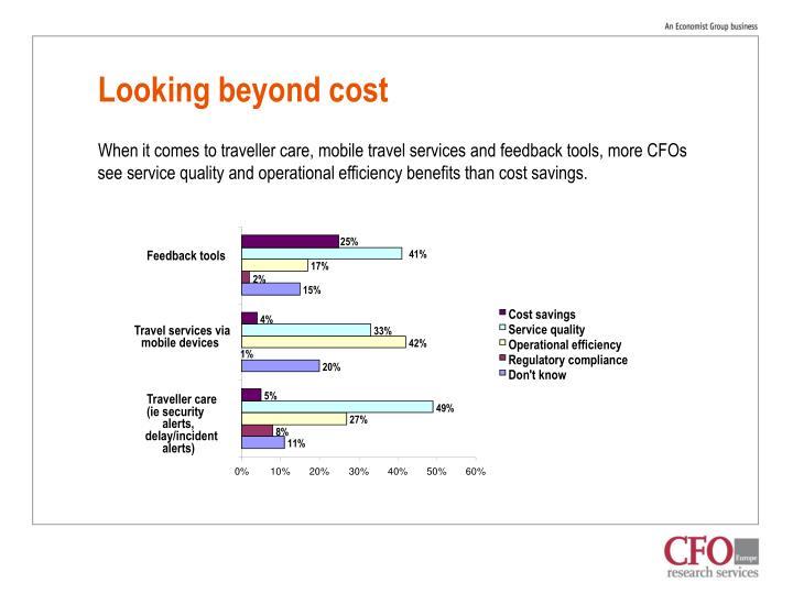 Looking beyond cost
