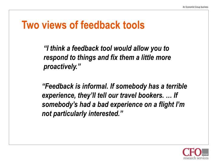 Two views of feedback tools