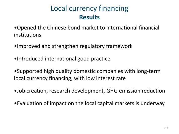 Local currency financing