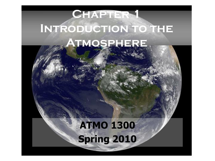 chapter 1 introduction to the atmosphere n.