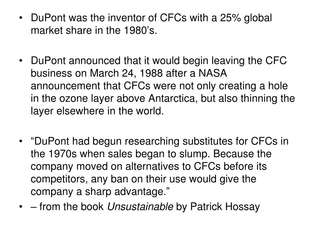 PPT - DuPont was the inventor of CFCs with a 25% global