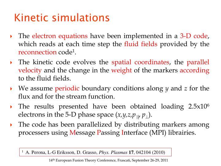 Kinetic simulations