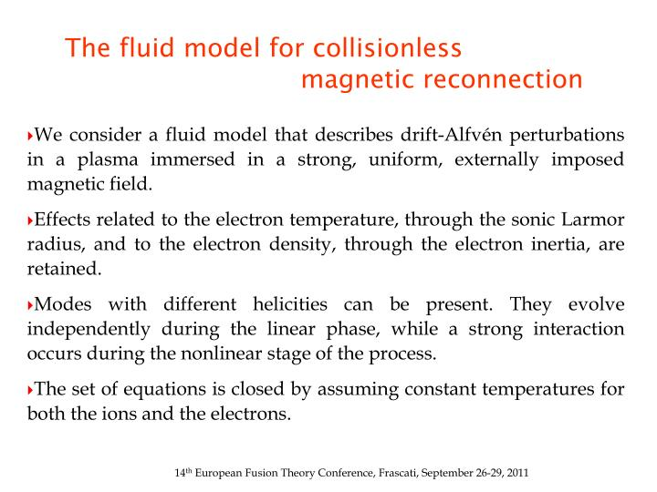 The fluid model for collisionless magnetic reconnection