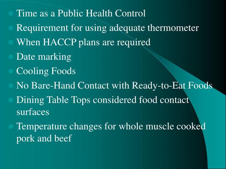Time as a Public Health Control