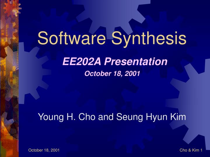 software synthesis ee202a presentation october 18 2001 n.