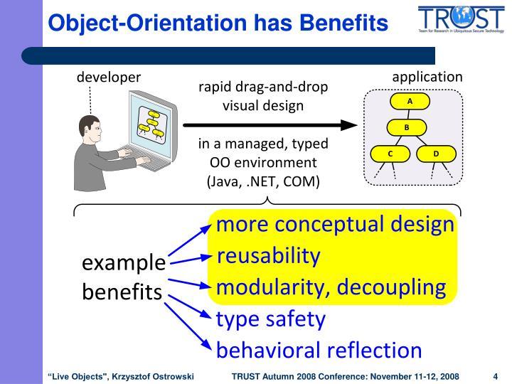 Object-Orientation has Benefits