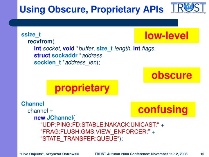 Using Obscure, Proprietary APIs