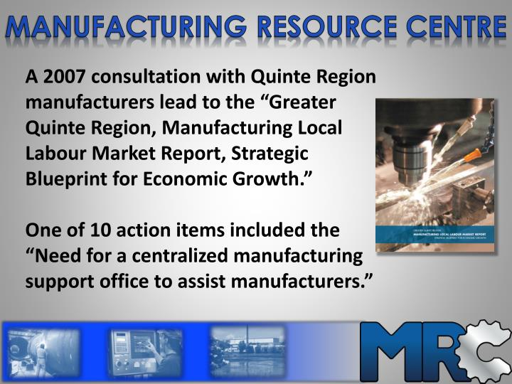 manufacturing resource centre n.