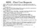mds fleet user requests
