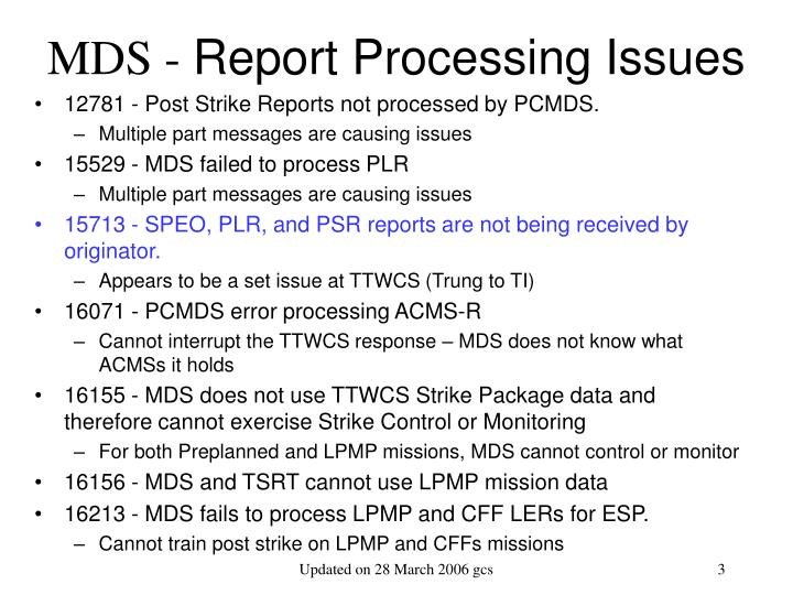 Mds report processing issues