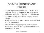 v5 mds significant issues