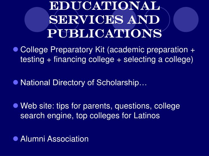 Educational Services and Publications