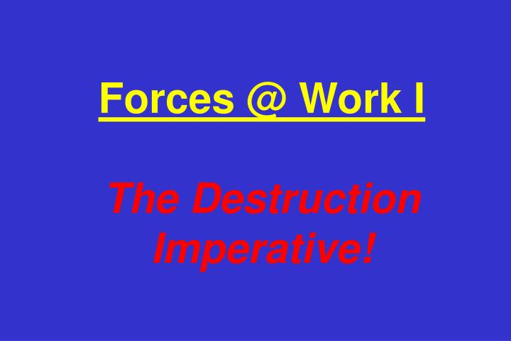Forces @ Work I