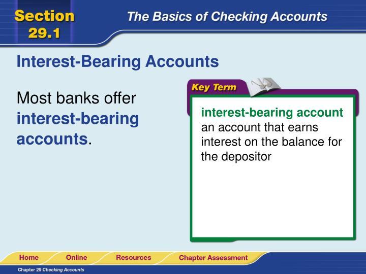 Interest-Bearing Accounts