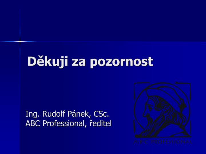 Ing. Rudolf Pánek, CSc.
