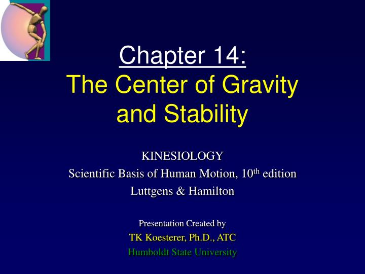 Chapter 14 the center of gravity and stability