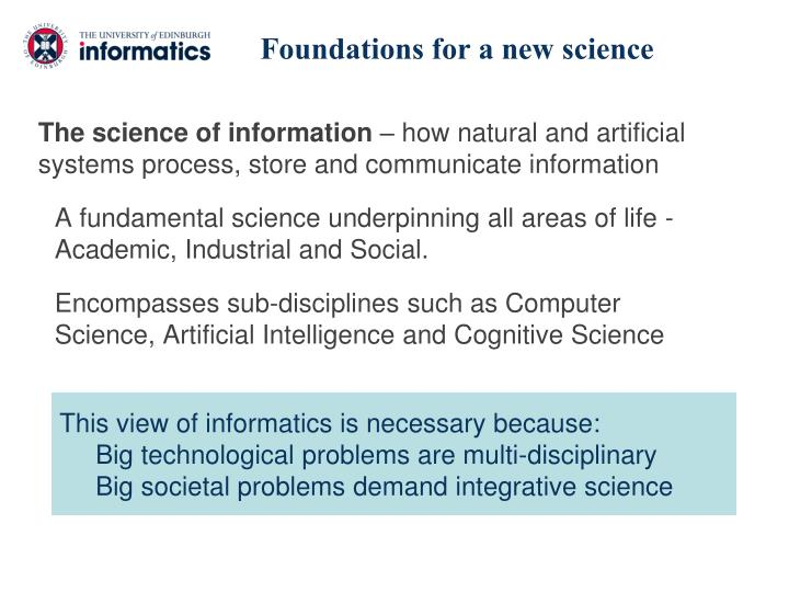 Foundations for a new science