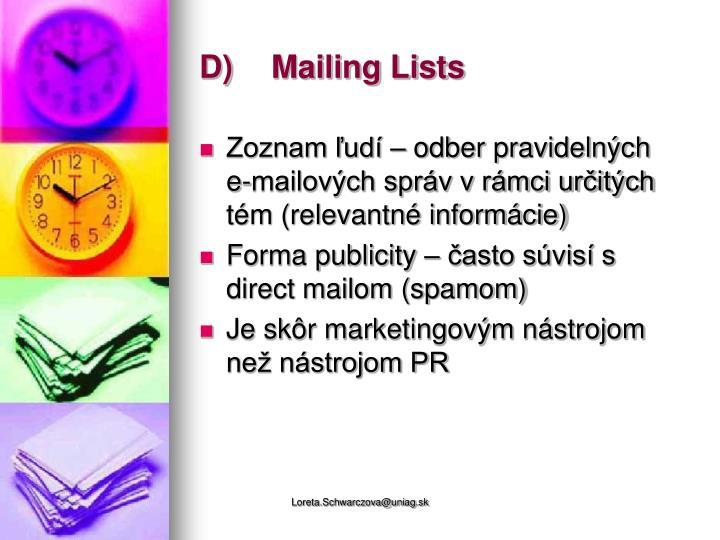 D)Mailing Lists