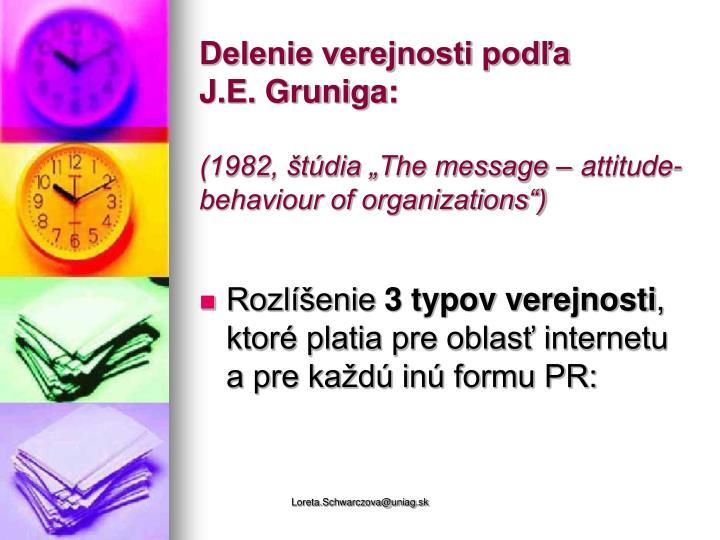 Delenie verejnosti podľa       J.E. Gruniga: