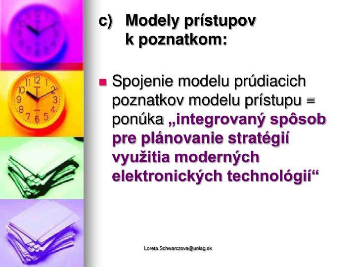 Modely prístupov