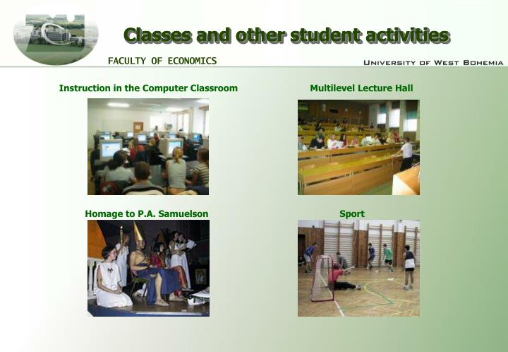 Classes and other student