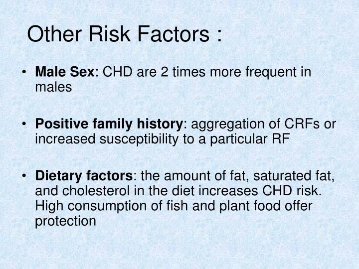 Other Risk Factors :