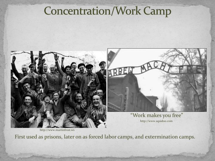 Concentration/Work Camp