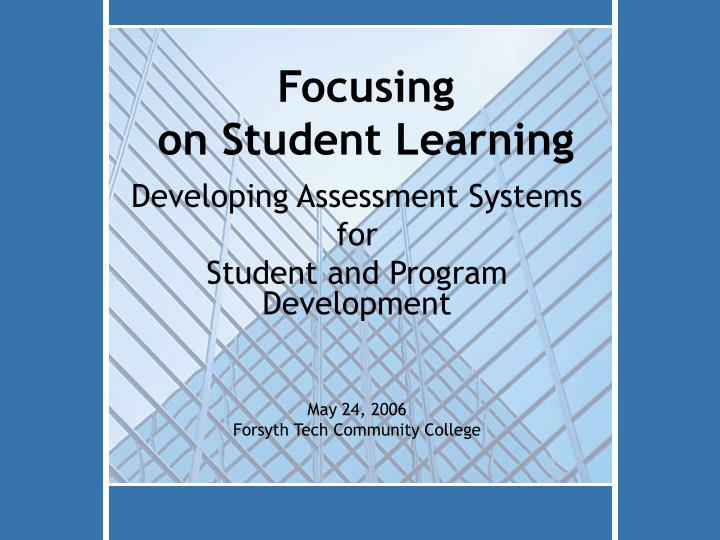 focusing on student learning n.