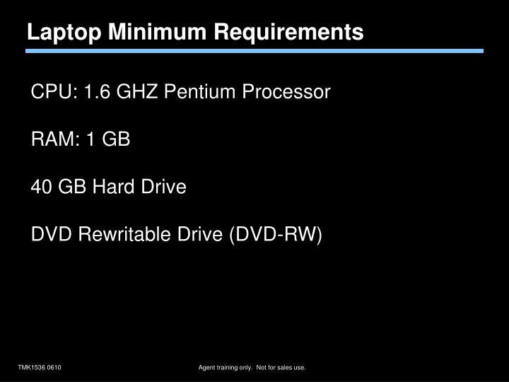 Laptop Minimum Requirements