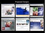 proposed designs
