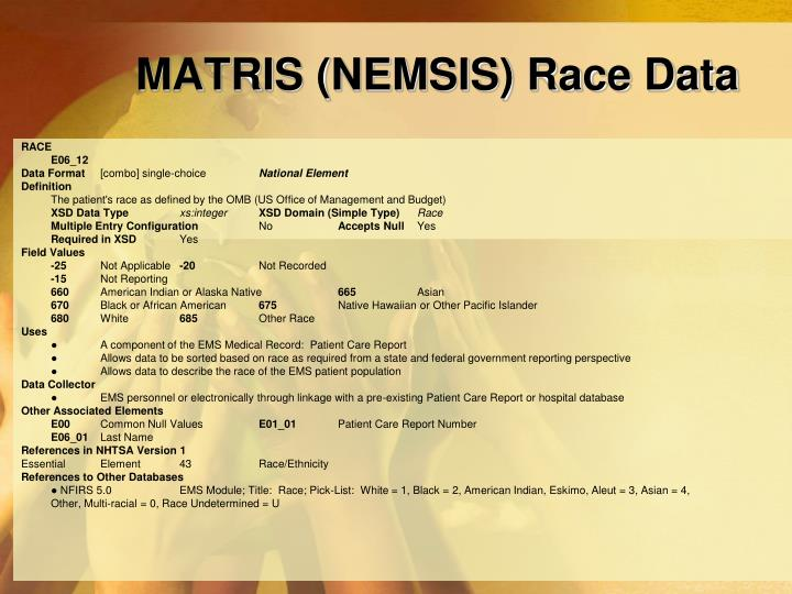 MATRIS (NEMSIS) Race Data