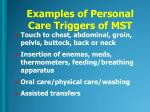 examples of personal care triggers of mst