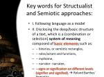 key words for structualist and semiotic approaches