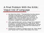 a final problem with the kritik vague use of language3