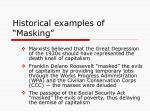 historical examples of masking