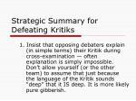 strategic summary for defeating kritiks