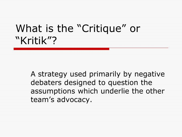 what is the critique or kritik