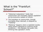 what is the frankfurt school1