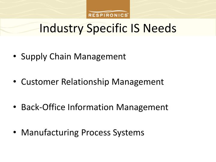 Industry Specific IS Needs