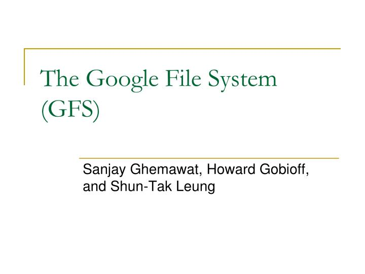 the google file system gfs n.