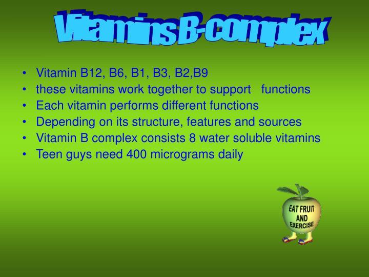 Vitamins B-complex