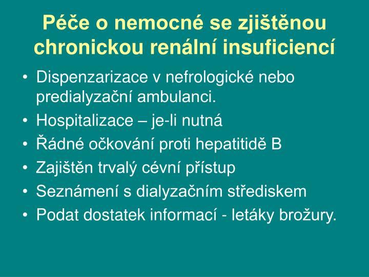 Péče o nemocné se zjištěnou chronickou renální insuficiencí