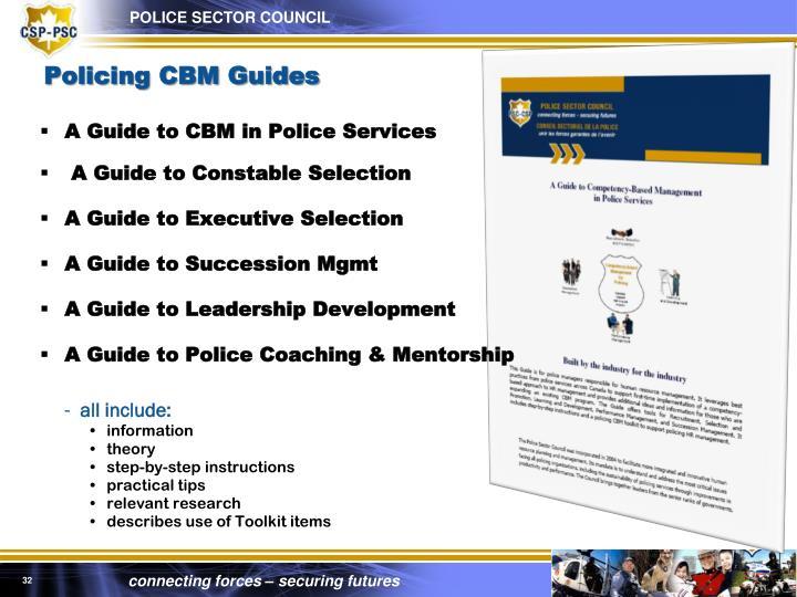 Policing CBM Guides