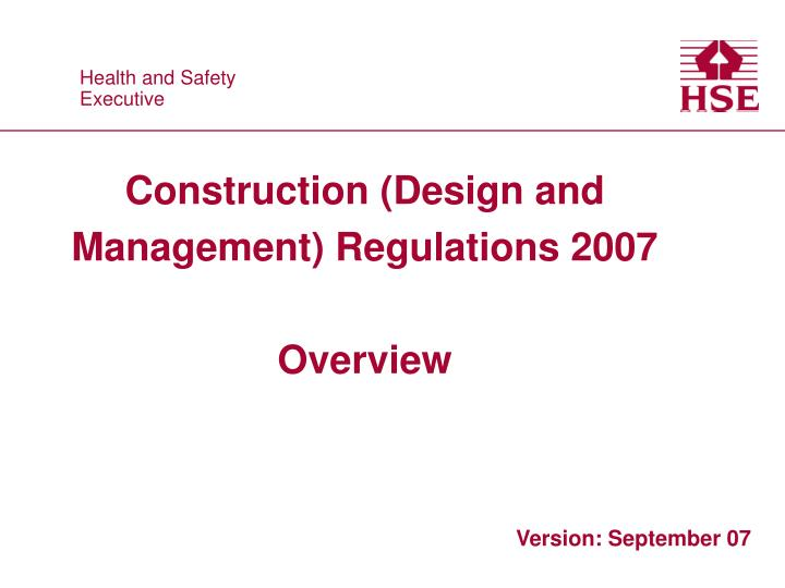 construction design and management regulations 2007 overview n.