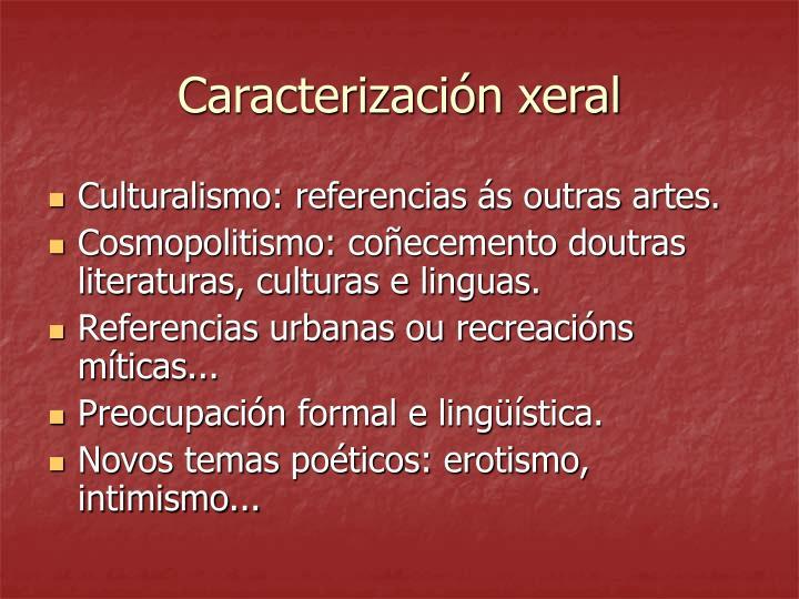 Caracterización xeral