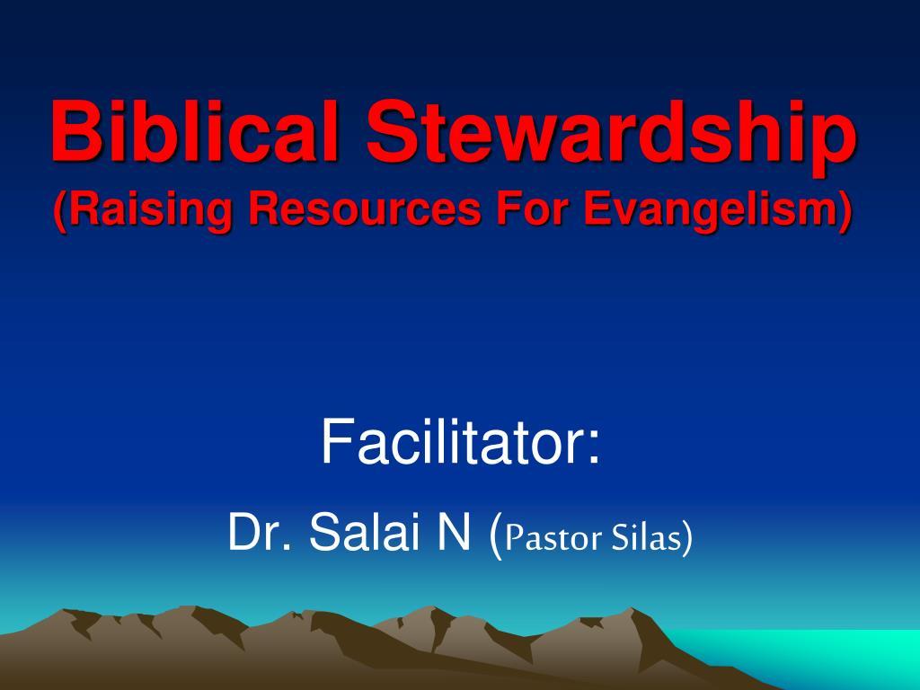 Biblical stewardship: min of giving jan 08.